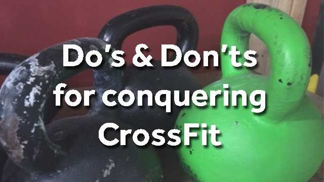 As the CrossFit craze grows across the country, Granite State CrossFit weighs in on the do's and don'ts for making the most of your workout.