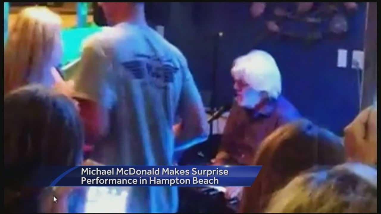 Grammy Award winner Michael McDonald surprised patrons Thursday night at a Hampton Beach bar.