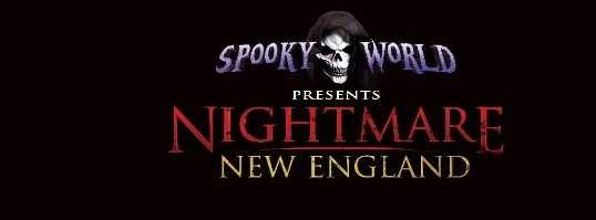 3. Spooky World presents Nightmare New England in Litchfield