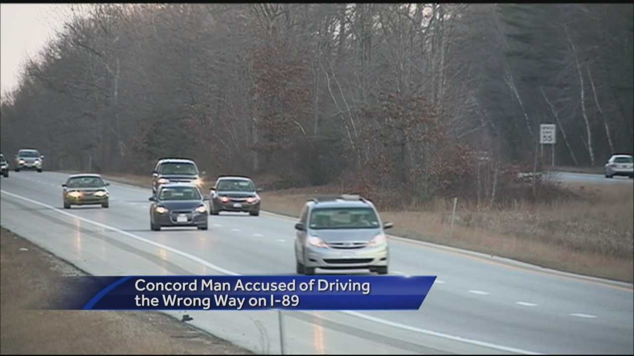State Police arrested a Concord man for allegedly driving the wrong way Saturday.