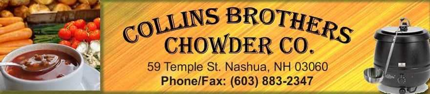 2. Collins Brothers Chowder Co. in Nashua(Yes, they make soups too.)