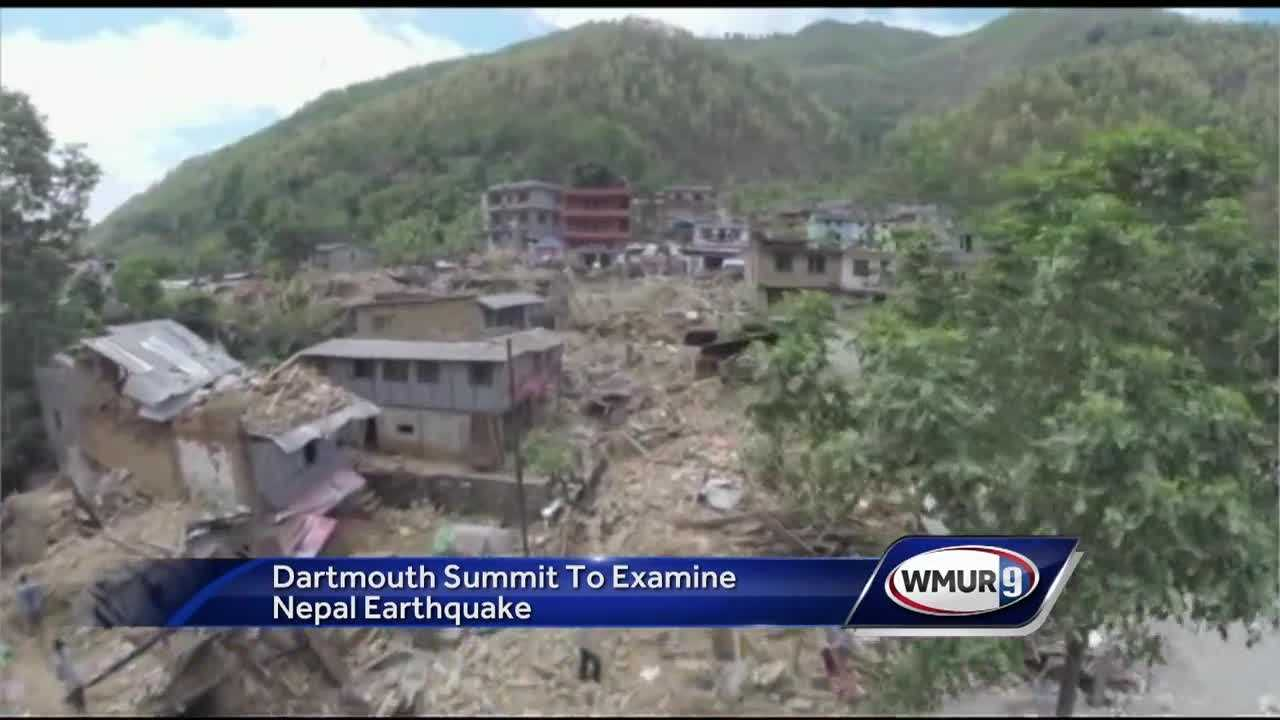 Dartmouth college is hosting a summit this week to examine last year's deadly earthquake in Nepal.