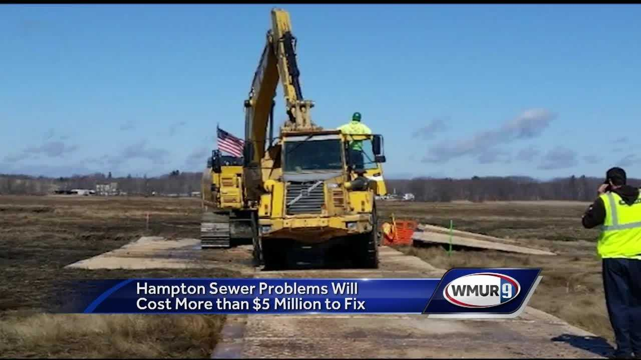 Officials in Hampton said the cost to replace sewer lines in the town has ballooned to more than $5 million, but the town warned that not replacing the lines could be disastrous.