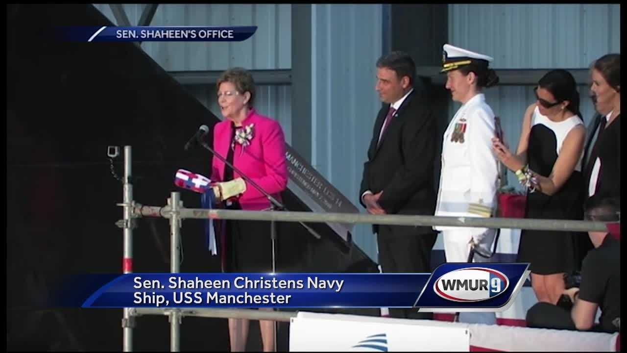 Senator Jeanne Shaheen (D, New Hampshire) broke a bottle of champagne over the bow of a ship Saturday, all in the name of the Queen City.