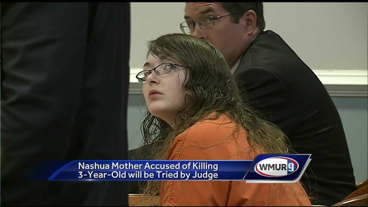 A Nashua woman who is charged in connection with the death of her 3-year-old daughter has opted for trial by a judge, rather than a jury.