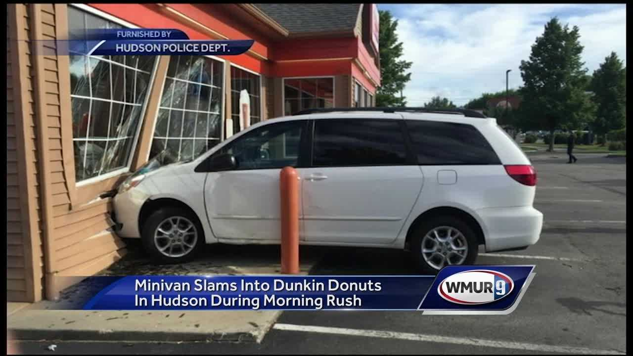 A Hudson Dunkin' Donuts was closed Friday after a vehicle crashed into the building.