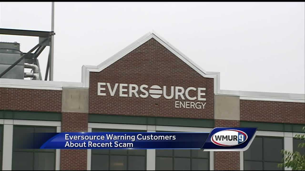 Eversource is warning their customers about an active scam in some parts of the state.