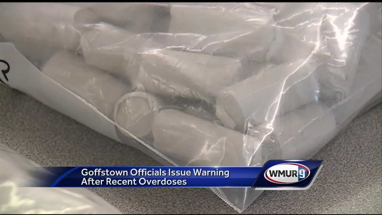 Goffstown officials are warning about a dangerous batch of heroin after a recent string of overdoses.