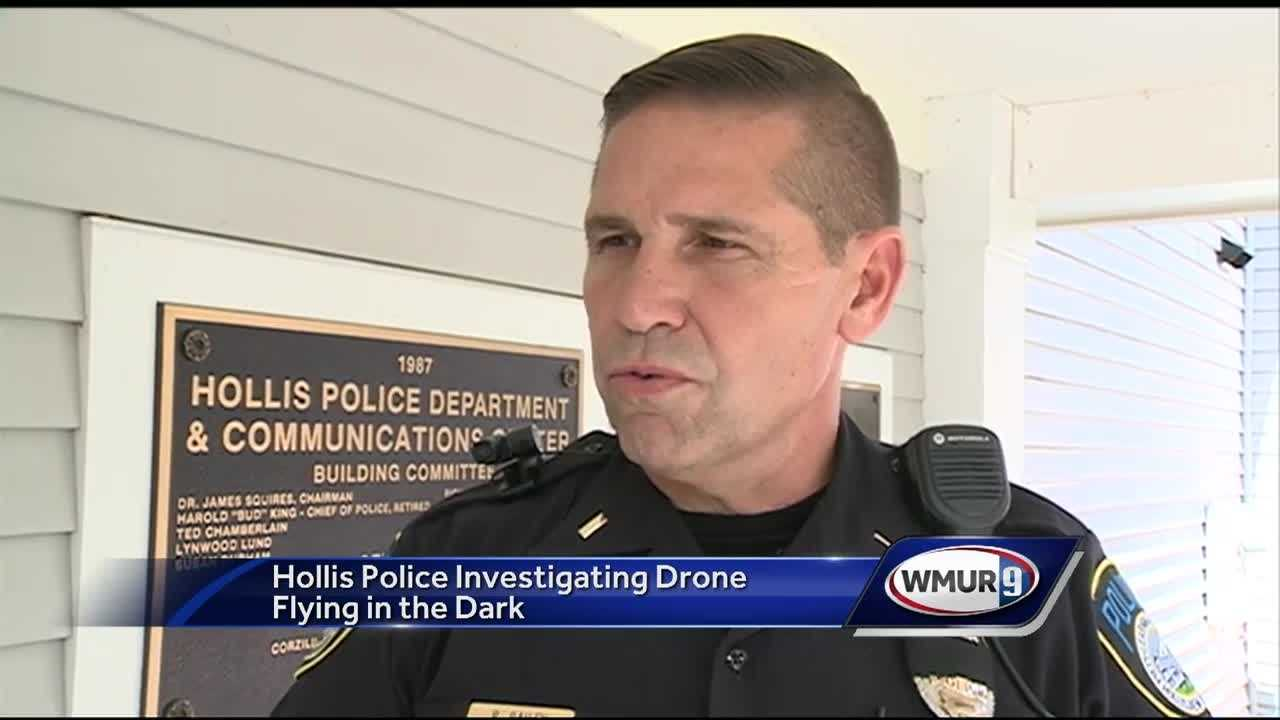 Residents in Hollis are worried about someone flying drones late at night and early in the morning seeming to spy on neighbors.