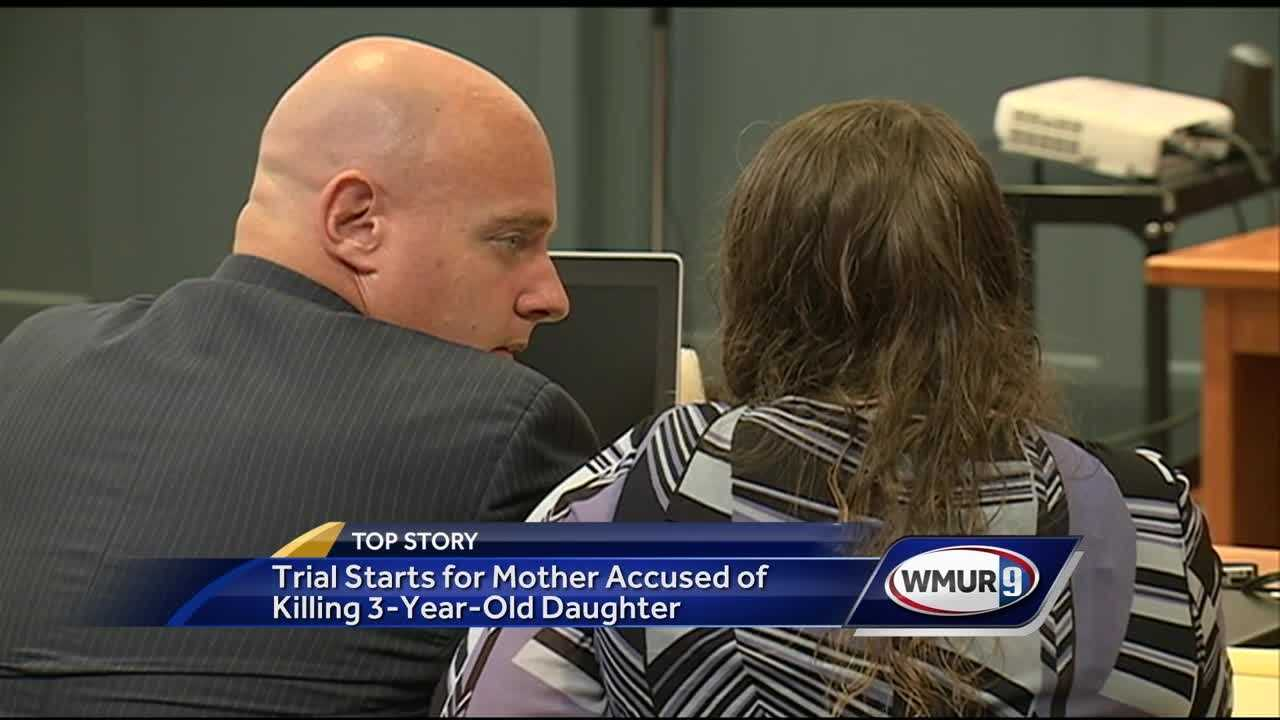 A trial began Monday for a Nashua woman accused of beating her 3-year-old daughter to death in 2014 and then lying to authorities about what happened.