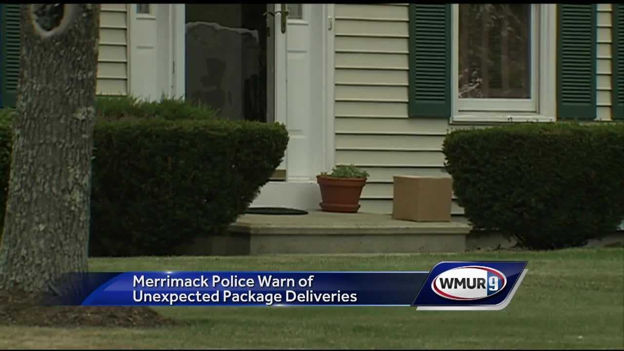 Police in Merrimack have issued a warning after mysterious packages were delivered to several homes, only to be picked up later by a stranger.