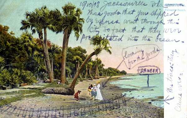 This postcard isn't dated 2008, it's from 1908.  The author crossed out its original location of Tampa and wrote Jacksonville.