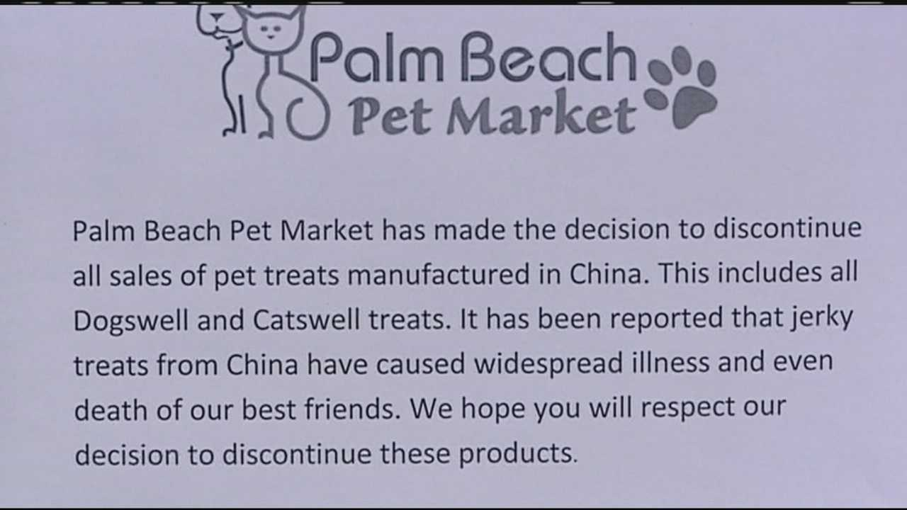 The owner of Palm Beach Pet Market isn't taking any chances after a recent warning by the Food and Drug Administration linked pet jerky treats made overseas to the deaths of hundreds of dogs.