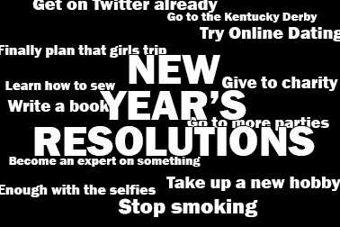 Quit smoking. Lose weight. Tired of the same old resolutions? Try some new things in 2014.