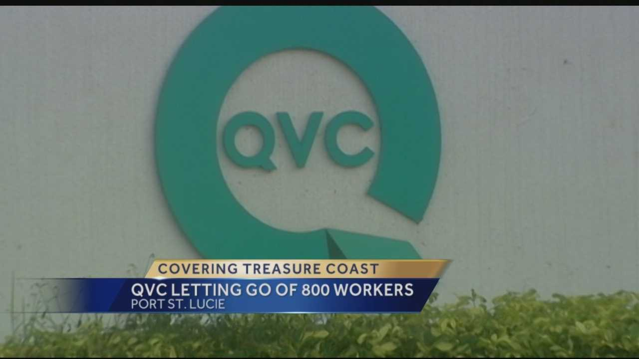 Shopping channel giant QVC is closing its Port  St. Lucie call center, effective March 1, 2016. The closing will affect approximately 800 full- and part-time employees.