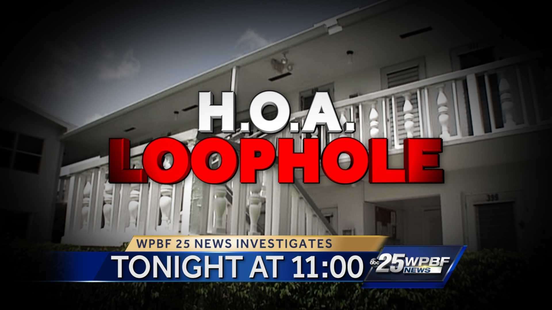 Tonight on WPBF 25 News at 11, the housing hostile takeover! The HOA loophole that could FORCE some local residents to sell their homes. What you can learn from their terrifying ordeal.