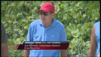On Sunday, football Hall of Famer Joe Namath joins the search.