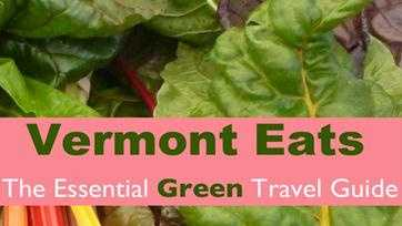 Vermont Eats: The Essential Green T
