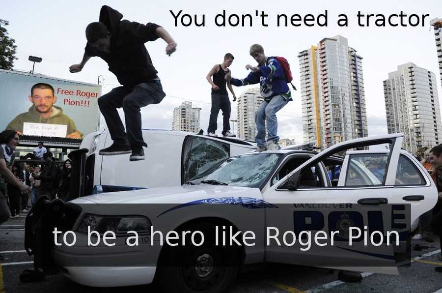 """You don't need a tractor to be a hero like Roger Pion."""