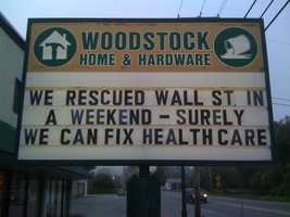 """We rescued Wall St. in a weekend - Surely we can fix health care."" Woodstock Home & Hardware, Woodstock, Vt."