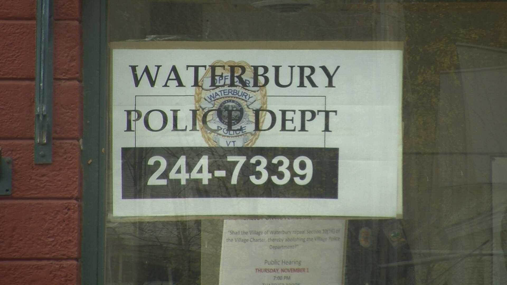 Officials in the village of Waterbury have put the possible dissolution of the local police department on the election day ballot.