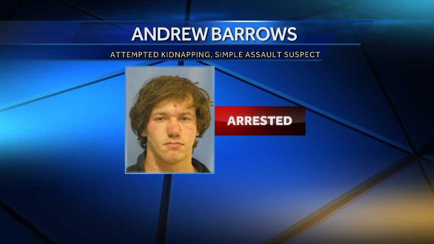 The Burlington Police Department arrested Andrew Barrows, of Burlington, on charges of attempted kidnapping and simple assault.