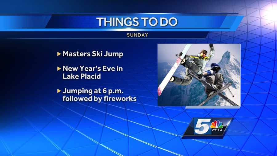 The big event is the annual New Year's Masters Ski Jump in Lake Placid. Ski jumpers will soar into the night followed by a spectacular fireworks show! Jumping begins at 6 p.m. Fireworks will follow. Admission is free if you have an Olympic sites passport. That passport is good for the whole season and is $16 for adults.