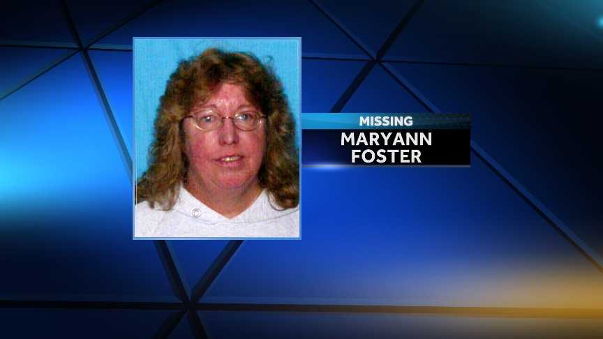 Maryann Foster of Proctor, Vt, was reported missing Wednesday, Feb. 26, 2014.  She was last seen Monday evening.