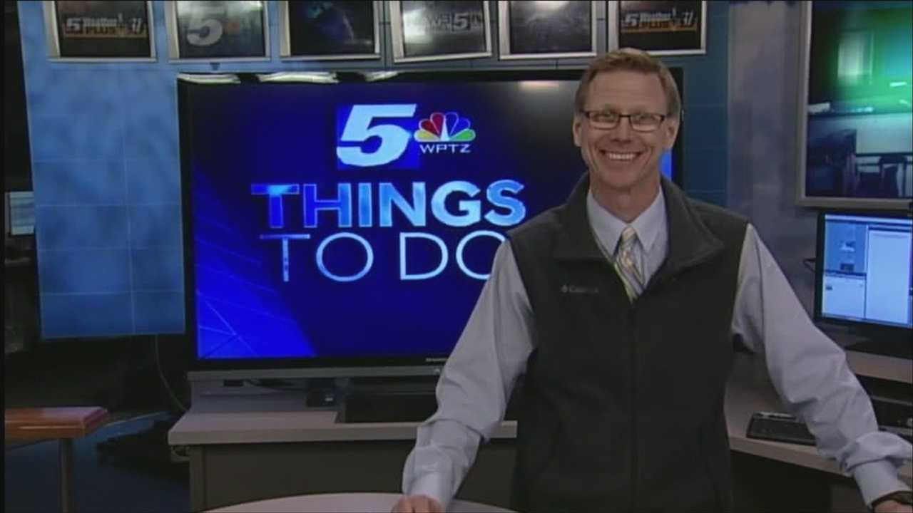 WPTZ's Tom Messner has a look at your things to do today.