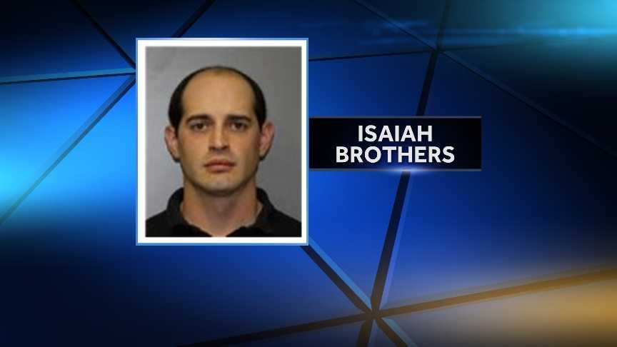 Isaiah Brothers, 28, of Winthrop, New York, was arrested May 10, 2014 on charges that he broke into his former girlfriend's home and destroyed her property.