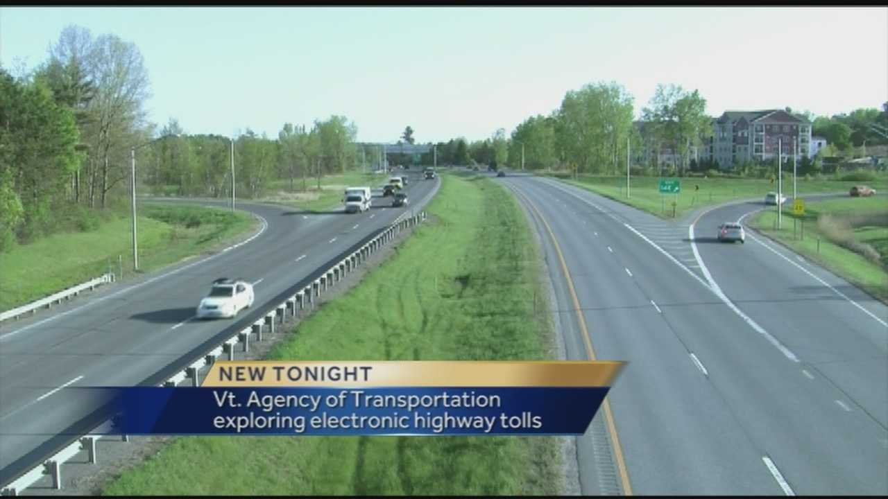 Could tolls be coming to Vermont's two highways? Deputy Secretary of Transportation Sue Minter has asked her staff to evaluate whether electronic tolls could be a revenue generator.