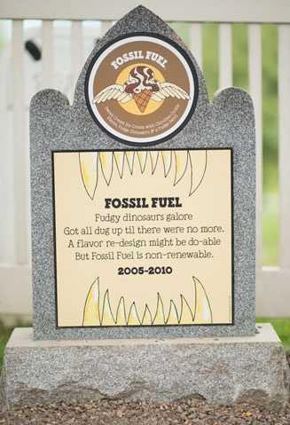 Fossil Fuel2005 – 2010Sweet Cream Ice Cream with Chocolate Cookie Pieces, Fudge Dinosaurs & a Fudge Swirl.