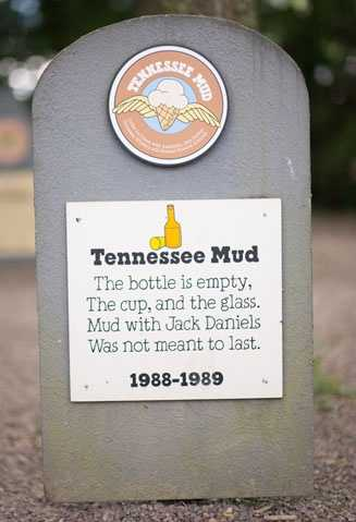 Tennessee Mud1988 – 1989Coffee Ice Cream with Amaretto, Jack Daniels Tennessee Whiskey and Roasted Slivered Almonds.
