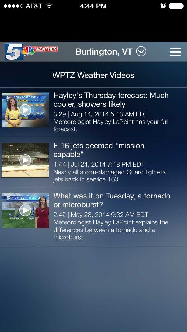 The app also includes the latest weather and news headlines from the team at WPTZ-NewsChannel 5.