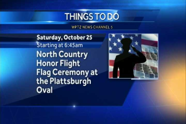 The last WWII North Country Honor Flight begins at 6:45 a.m. with a flag ceremony at the Plattsburgh Oval. After the ceremony, the veterans will be escorted by motorcade to Plattsburgh International Airport where you can attend the sendoff ceremony in the airport lobby.