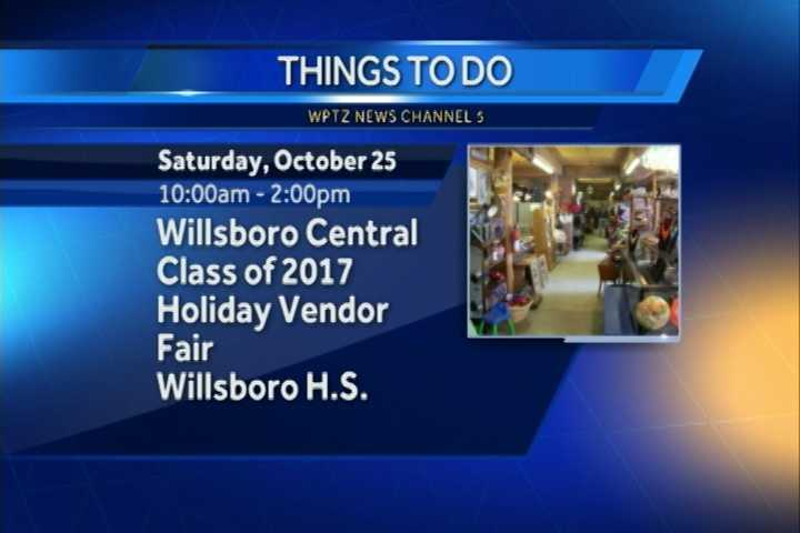 The Willsboro Central School class of 2017's holiday vendor fair goes from 10 a.m. to 2 p.m. at the school. Some of the vendors include Thirty One, Paparazzi, Country Gourmet, Mary Kay and many more.