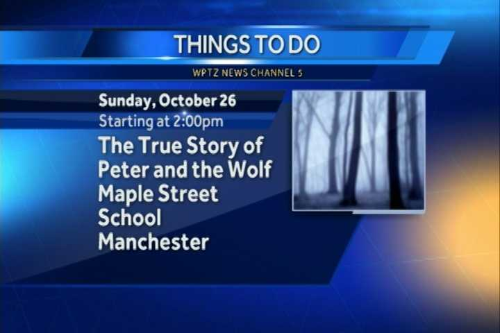 "The Vermont Symphony Orchestra will perform the true story of ""Peter and the Wolf."" It begins at 2 p.m. at Maple Street School in Manchester."