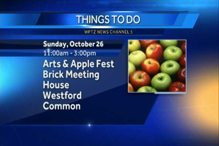 The annual arts and apple festival goes from 11 a.m. to 3 p.m. at the Brick Meeting House on the Westford Common. You can purchase homemade apple pies along with hot coffee and cider.