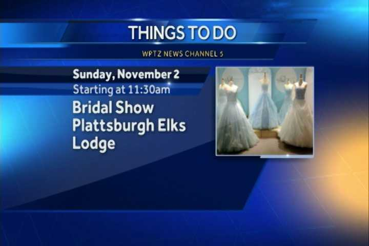The annual Plattsburgh Bridal Show starts at the Elks Lodge at 11:30 a.m. Prize drawings begin at 1:30 p.m. You can sign up to win prizes from Brown Eyed Photography, Party Effects DJ Service, Overtime Photography and more.