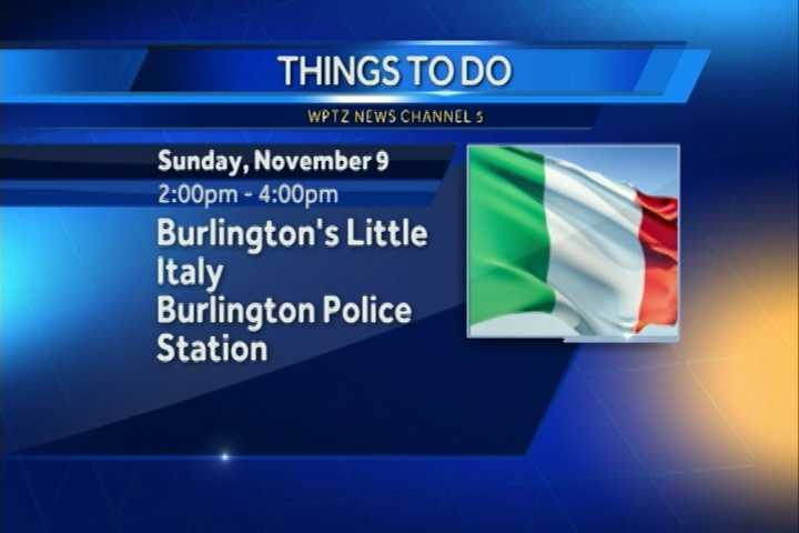The Chittenden County Historical Society will present a program named Burlington's Little Italy from 2 to 4 p.m. at the Burlington Police Station Community Room.