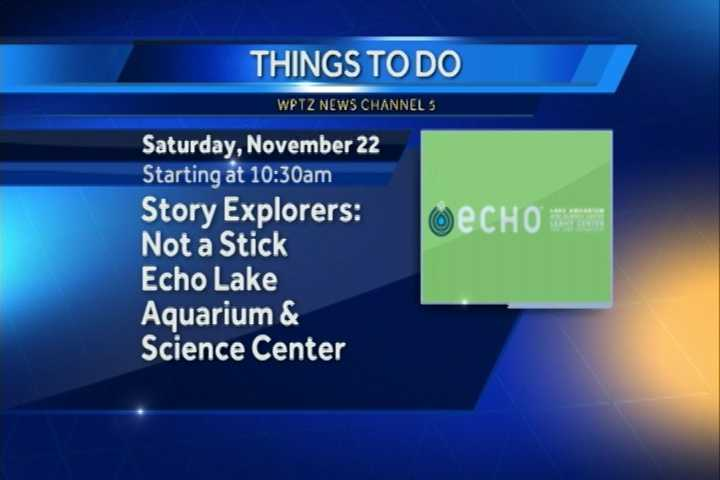 Echo Lake Aquarium and Science Center exhibit Story Explorers: Not a Stick begins at 10:30 a.m. While you are there find out what to do with all these fallen branches through a themed read and activities.