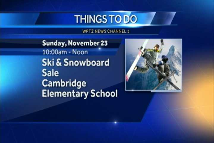 The fifth annual ski and snowboard sale goes from 10 a.m. to noon at the Cambridge Elementary School. You can find a ton of gear, clothing and more.