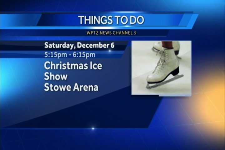 The Stowe Arena Christmas Ice Show goes from 5:15 to 6:15 p.m. The performers are beginner skaters all the way up to former international competitors.