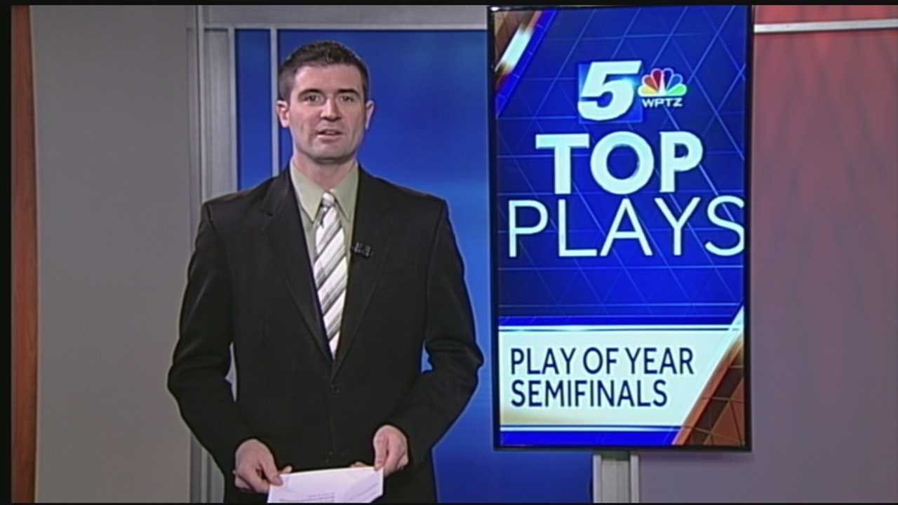 Ken Drake releases the 2nd set of WPTZ Top plays of the Year semifinals.