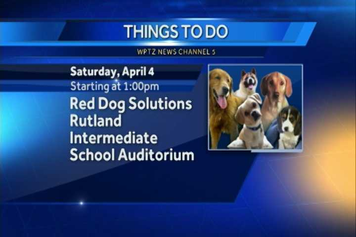 Lesli Hyland of Red Dog Solutions and her team of talented dog lovers will be performing with their dogs at the Rutland Intermediate School auditorium at 1 p.m. The performance will feature dog tricks, dancing music and more. All proceeds benefit the Rutland County Humane Society.