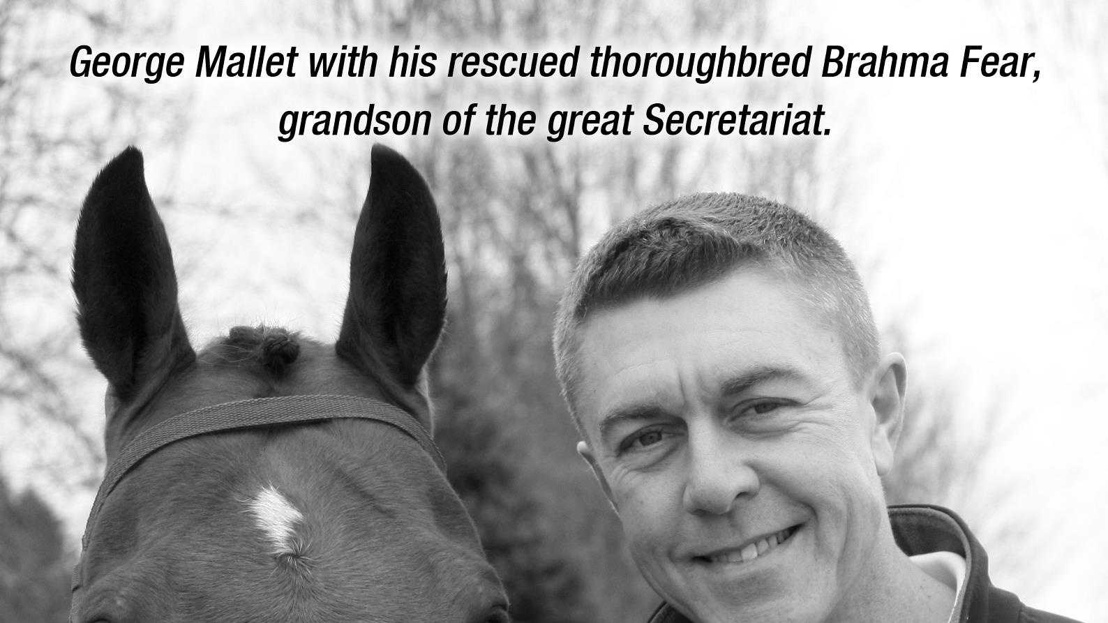 George Mallet and his rescued grandson of Secretariat, Brahma Fear