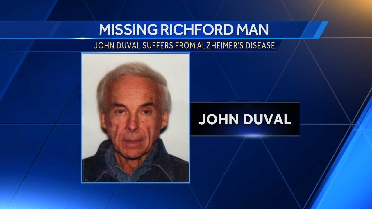 Vermont State Police are looking for John Duval, a Richford man who is suffering from Alzheimer's disease.