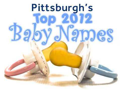 West Penn Allegheny Health System has put together the most popular Pittsburgh baby names for 2012 based on 3,400 births at West Penn and Forbes Regional hospitals.
