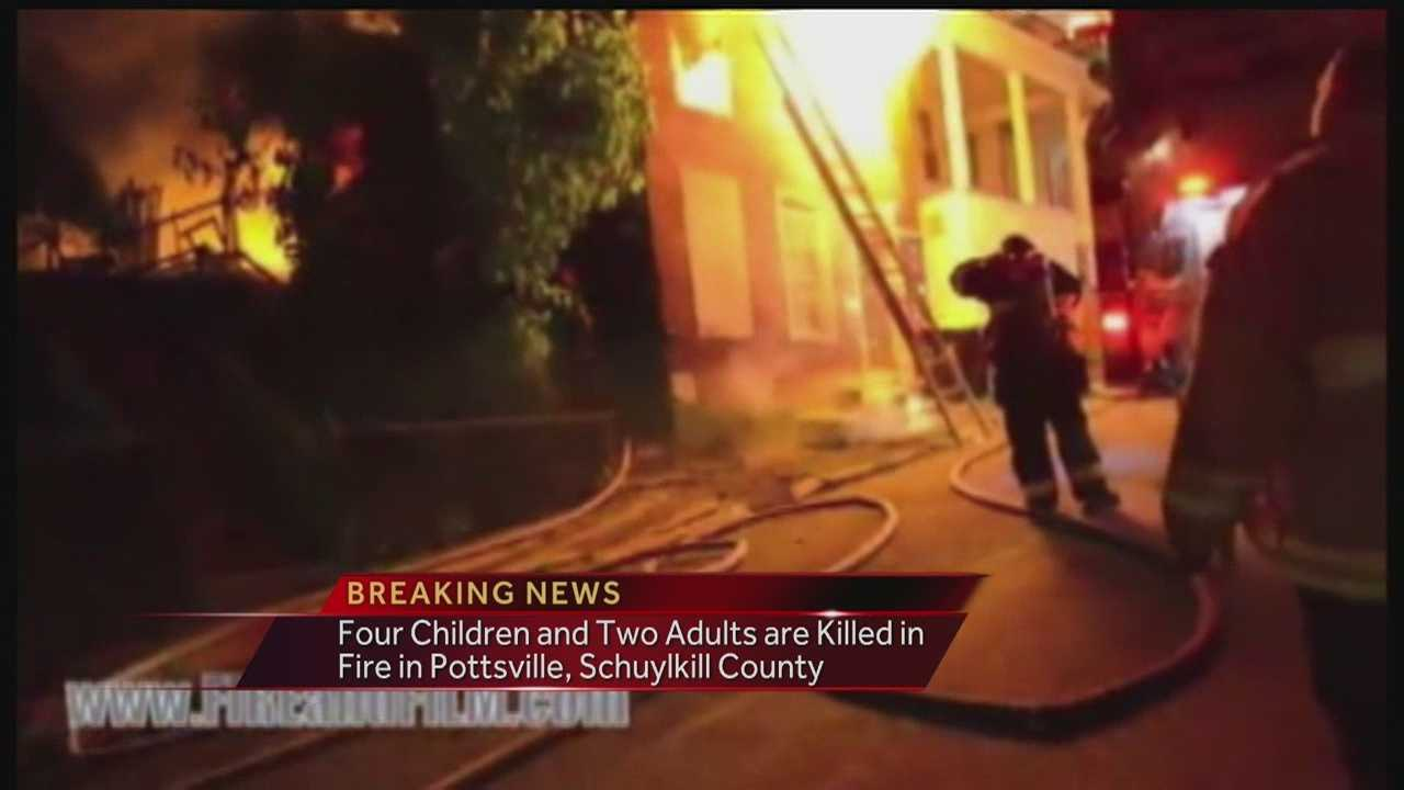 Four children and two adults were killed in a fire that broke out around midnight in Pottsville, in Schuyville county