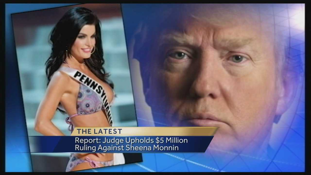 Report: Judge upholds $5M ruling against former Miss USA pageant contestant Sheena Monnin of Pennsylvania.